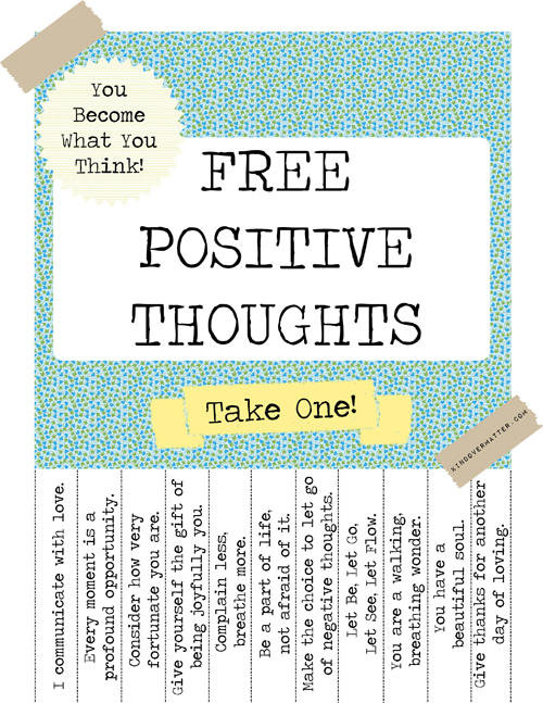 Free Positive Thoughts & Compliments For U. Please Take One! (1/2)
